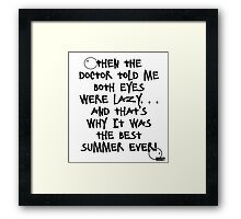 Best. Summer. Ever Framed Print