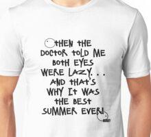 Best. Summer. Ever Unisex T-Shirt