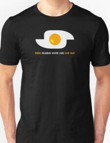 Eggs always shine like the sun (black) T-Shirt