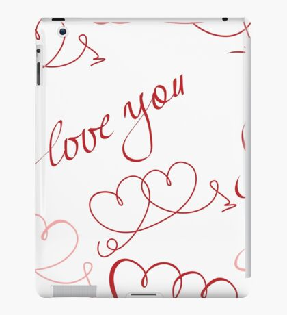 """Two hearts and lettering """"love you""""  iPad Case/Skin"""