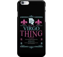 It's a Virgo Thing iPhone Case/Skin