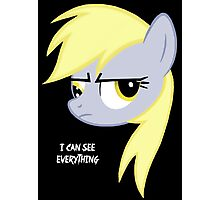 I can see everything - Derpy hooves Photographic Print