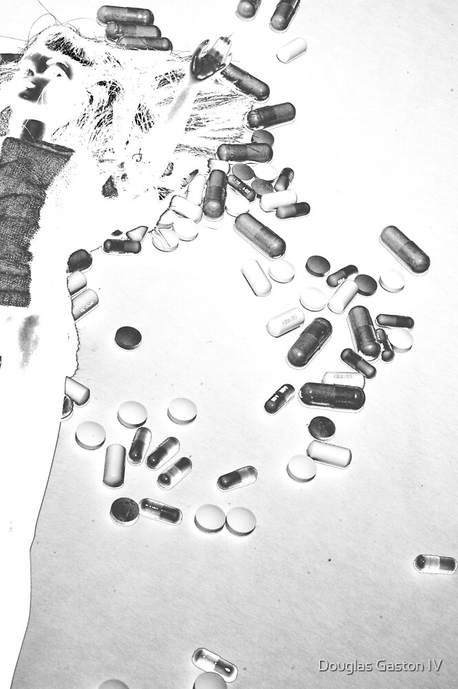 Ther Perfect Life: Drugs by Douglas Gaston IV