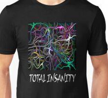 TOTAL INSANITY Unisex T-Shirt