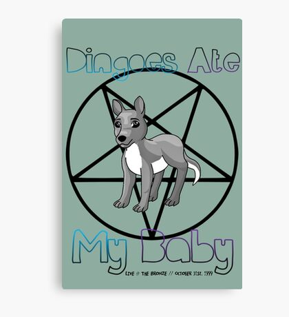 Dingoes Ate My Baby - Buffy Band Merch Canvas Print