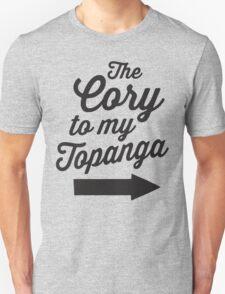 The Cory To My Topanga | Boy Meets World Quote Shirt Unisex T-Shirt