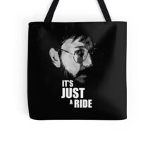 """Bill Hicks - """"It's Just a Ride"""" Tote Bag"""
