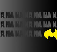 NA NA NA Batman by May92