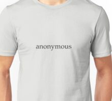 Anonymous No.1 Unisex T-Shirt