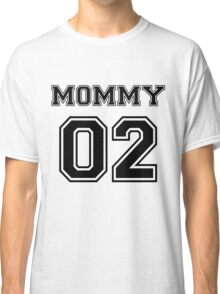 Numbered FAMILY : MOMMY 02 BLACK Classic T-Shirt