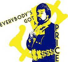 Everybody's Got A Price by Snockard