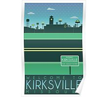 Welcome to Kirksville Poster Poster