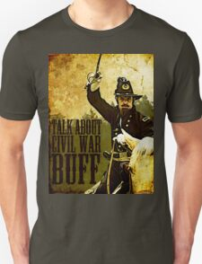 Talk about Civil War buff! T-Shirt