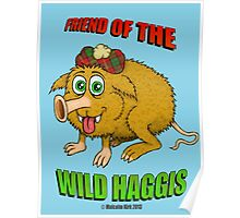Friend of The Wild Haggis Poster