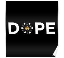 Dope Poker Chip Poster