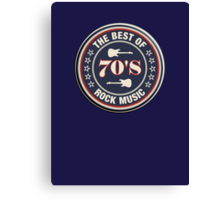 The Best Of  70's Rock Music Canvas Print