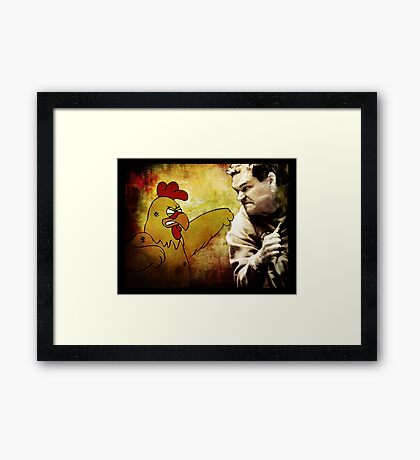Chicken... Gave Tyrol a bad... coupon Framed Print