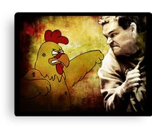 Chicken... Gave Tyrol a bad... coupon Canvas Print