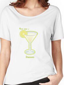 Make mine a Daiquiri Women's Relaxed Fit T-Shirt
