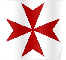 Maltese cross - Knights Templar - Holy Grail -  The Crusades Poster