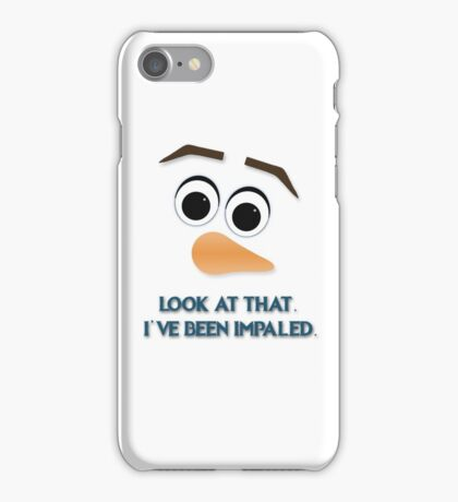 Look at that. I've been impaled.  iPhone Case/Skin