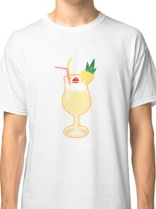 Make mine a Pina Colada Classic T-Shirt
