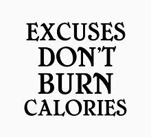 EXCUSES DON'T BURN CALORIES Tank Top