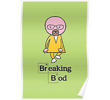 Breaking Bod Poster