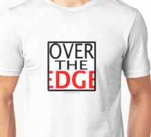 Over the Edge Unisex T-Shirt