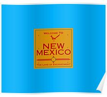 Breaking Bad Welcome to New Mexico Road Sign Poster