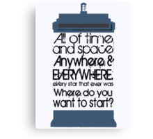 Where do you want to start? Canvas Print