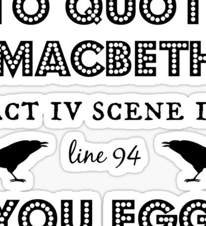 Macbeth Sticker