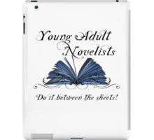 Young Adult Novelists Do It Between The Sheets! iPad Case/Skin