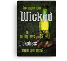 Are People Born Wicked? Canvas Print