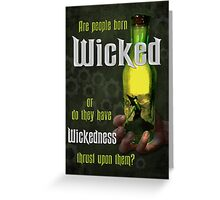Are People Born Wicked? Greeting Card