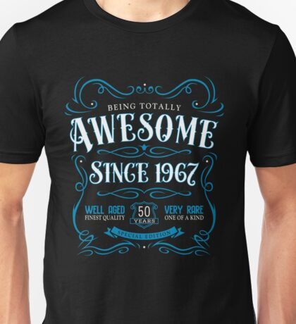 50th Birthday Gift Awesome Since 1967 Blue Unisex T-Shirt