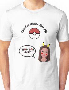Catch Me Outside Girl vs Pokemon Unisex T-Shirt