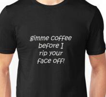 Gimme Coffee Unisex T-Shirt