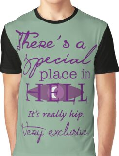 A Special Place in Hell Graphic T-Shirt