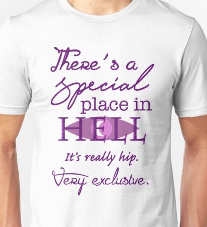 A Special Place in Hell Unisex T-Shirt