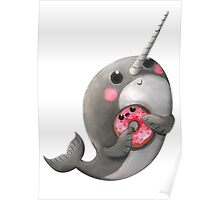Cute Narwhal with donut Poster