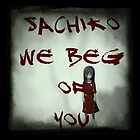 Sachiko We Beg Of You by SylayS