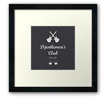 Djentlemen's Club Framed Print