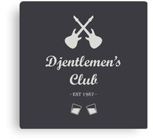 Djentlemen's Club Canvas Print