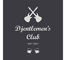Djentlemen's Club Photographic Print