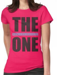 The One Don't Be Jealous Text Typography Cool Modern Casual Womens Fitted T-Shirt