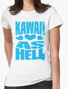 Kawaii as Hell (BLUE) Womens Fitted T-Shirt