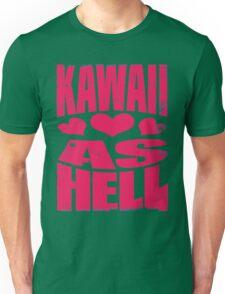 Kawaii as Hell (PINK) Unisex T-Shirt