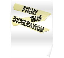 Fight this Generation Poster