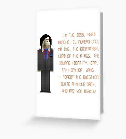 The IT Crowd – I'm The Boss Greeting Card